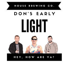 Don's Early Light Collab