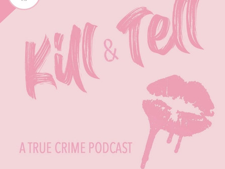 If you love True Crime, then Kelsie + Kailey are your gals. Introducing the Kill and Tell Podcast!