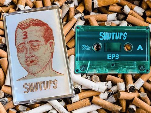Shutups - EP3 - Cassette