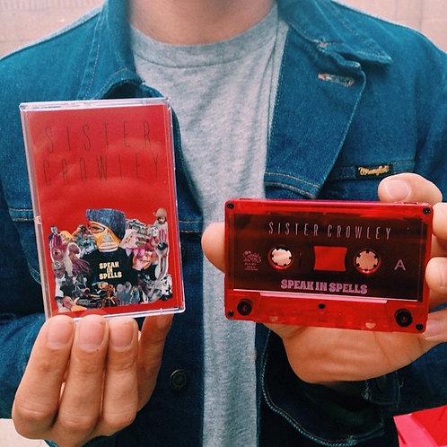 Sister Crowley - Speak in Spells - Cassette