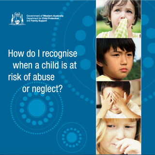 How do I recognise when a child is at risk of abuse or neglect?