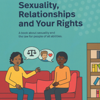 Sexuality, Relationships and Your Rights