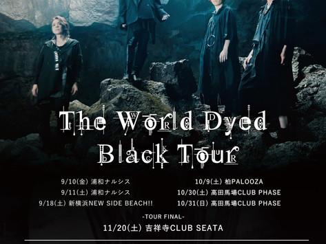 【LIVE】「The World Dyed Black TOUR」開催決定のお知らせ
