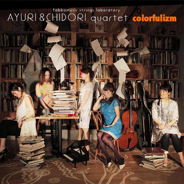 Ayuri & CHIDORI quartet