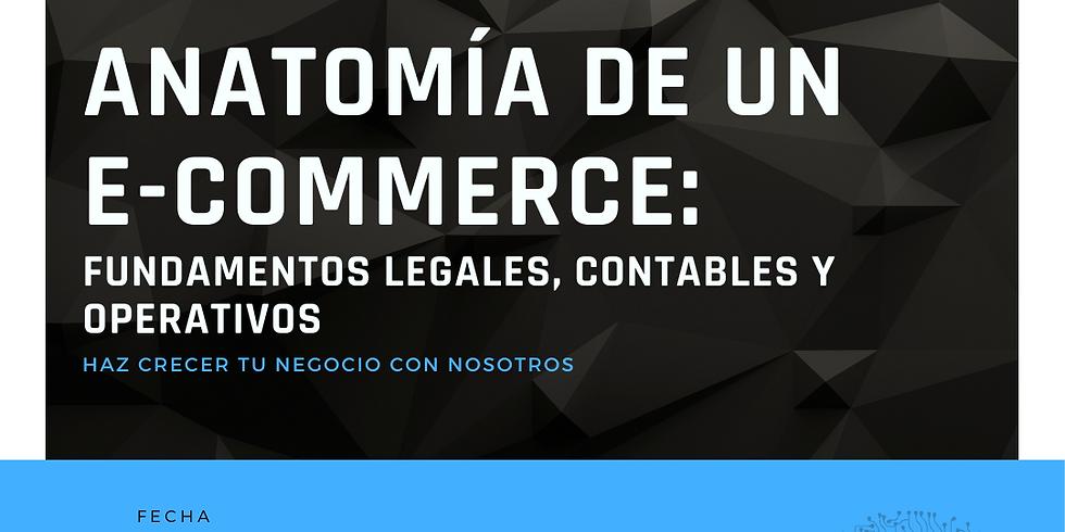Anatomía de un  E-commerce: fundamentos legales, contables y operativos