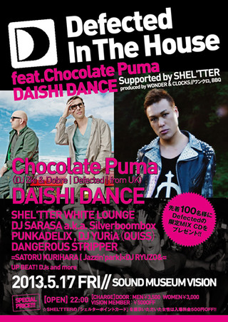 Defected In The House feat. Chocolate Puma / DAISHI DANCE Supported by SHEL'TTER