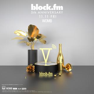 The Block Party -block.fm 5th Anniversary-