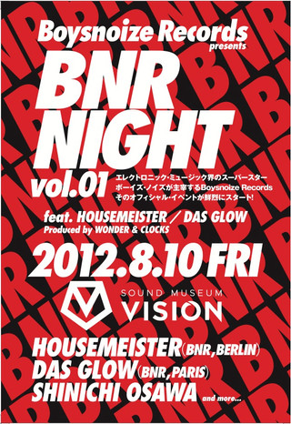 Boysnoize Records presents BNR NIGHT vol.01 feat. HOUSEMEISTER / DAS GLOW