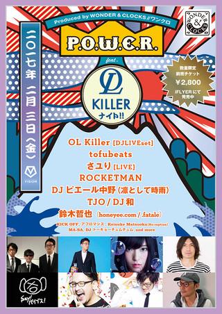 P.O.W.E.R. feat. OL Killer ナイト!!