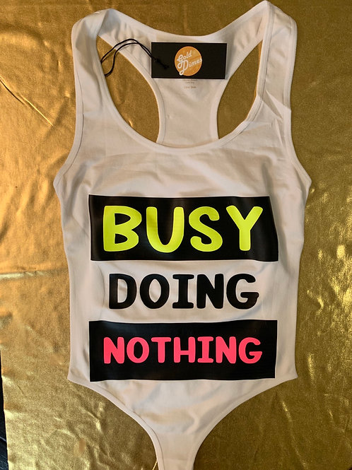 BUSY DOING NOTHING CUSTOM GOLDDIMESOUTFIT!!!