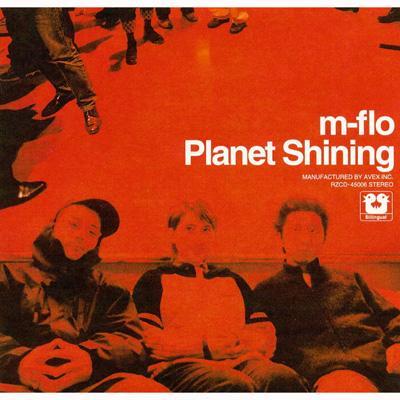 m-flo『Planet Shining』