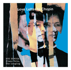 RYO SONODA Piano Trio, The Longing