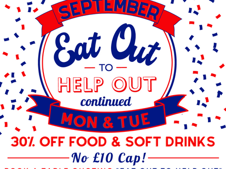 Eat Out to Help Out Continues! September Offer!