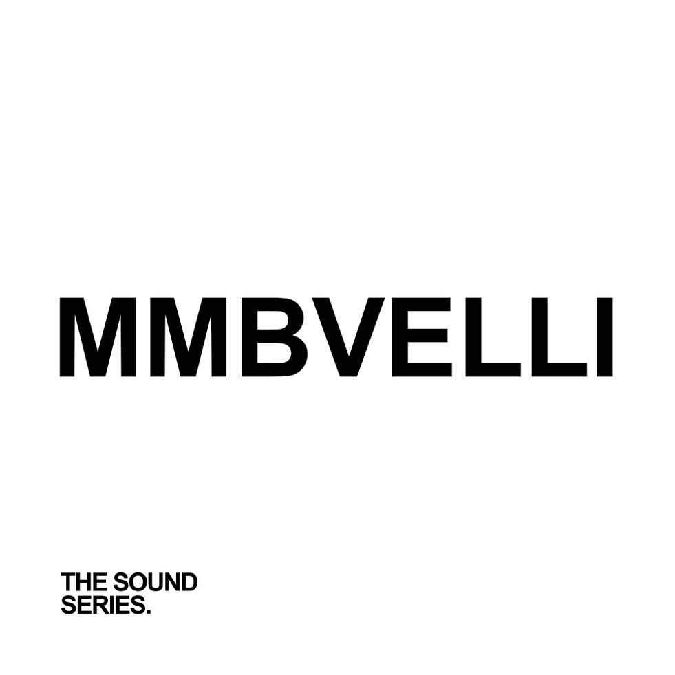 The Sound Series - MMBVelli