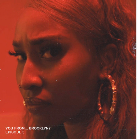 You From... Brooklyn? Episode 3