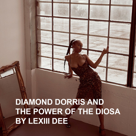 Diamond Dorris and the Power of the Diosa