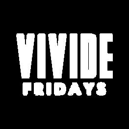 VIVIDE FRIDAYS.png