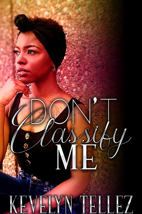 Don't Classify Me - Book