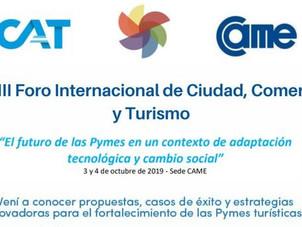 Participaremos del XVIII Foro de Ciudad, Comercio y Turismo de CAME