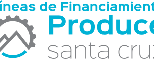 "Líneas de financiamiento ""Produce Santa Cruz"""