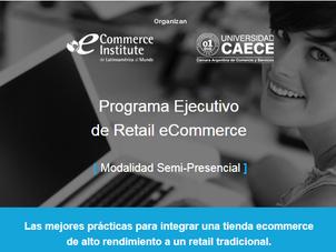 Programa Ejecutivo de Retail eCommerce Argentina Edición Semi-Presencial