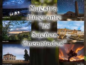 """1º Muestra fotográfica Itinerante """"28 Sueños Encantados."""