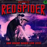 RED SPIDER / 緊急事態 ONE SOUND DANCE LIVE 2010.jpg