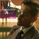 EXILE ATSUSHI/Suddenly / RED SOUL BLUE DRAGON