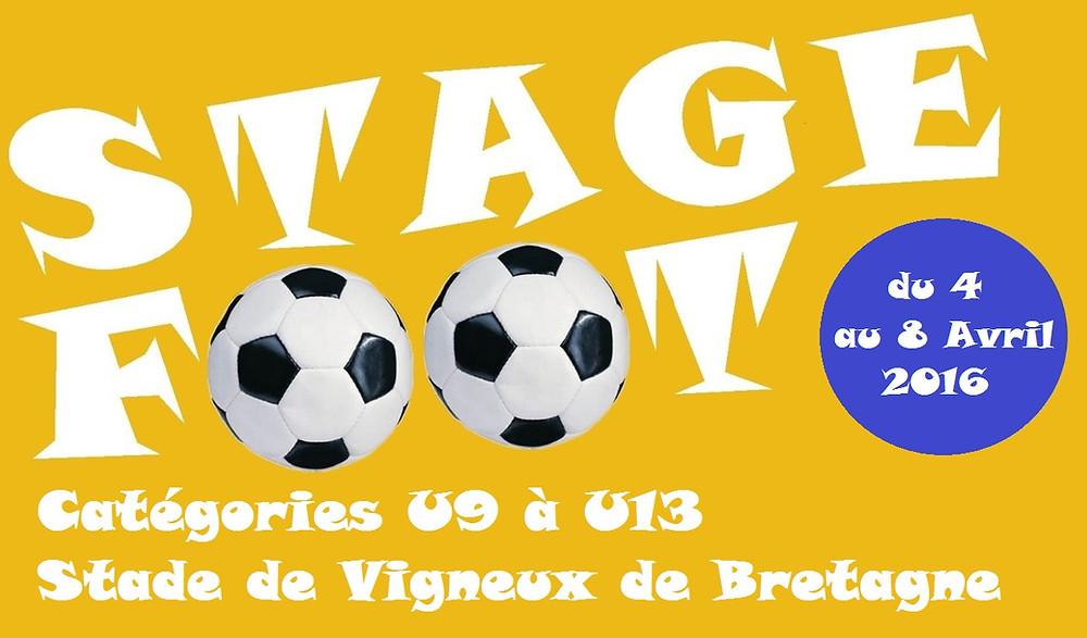 Stage de football à Vigneux de Bretagne catégorie u9 à u13 du 4 au 8 avril 2016