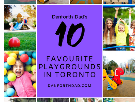 Danforth Dad's 10 Favourite Toronto Playgrounds