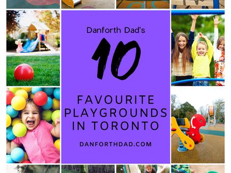 Danforth Dad's 10 Favourite Toronto Playgrounds