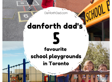 Danforth Dad's 5 Favourite School Playgrounds in Toronto