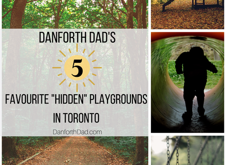 Danforth Dad's 5 Favourite Hidden Playgrounds in Toronto