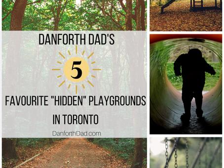 Danforth Dad's 5 Favourite Hidden Playgrounds in Toronto
