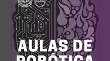 Horário das Aulas da Oficina de Robótica - Fundamental Séries Finais