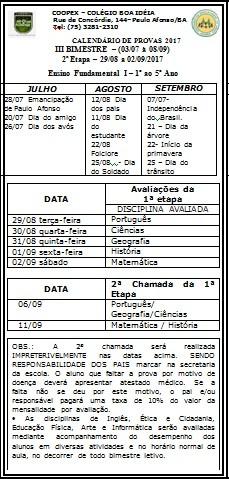 Ensino Fundamental I | Calendário de Provas | III Bimestre – (03/07 à 08/09) 2ª Etapa – 29/08 a 02/0