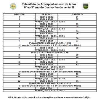 CALENDÁRIO DE ACOMPANHAMENTO DE AULAS 2018 | Ensino Fundamental 2 e Ensino Médio