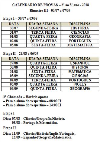 CALENDÁRIO DE PROVAS – 6º ao 8º ano - 2018 - Bimestre III - 03/07 a 07/09