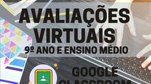 Calendário de Avaliações Virtuais - 9º Ano Séries Finais e Ensino Médio