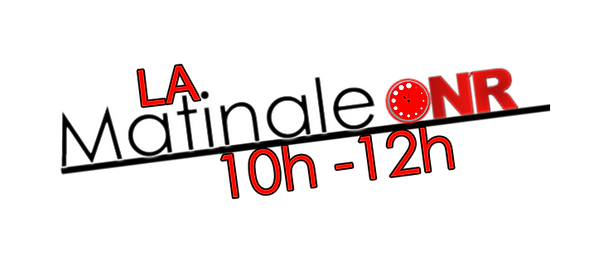 La Matinale ON'R Radio finale.png