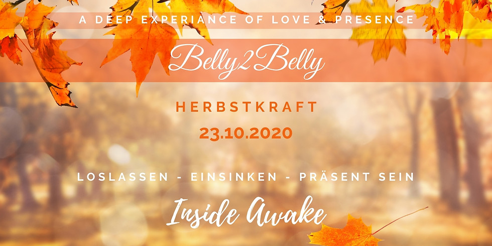 Belly2Belly - Herbstkraft -  Inside Awake