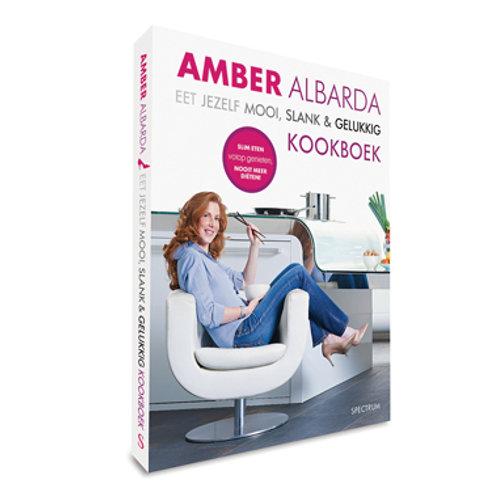Eet jezelf mooi, slank & gelukkig Het kookboek