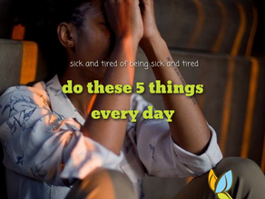 Are You Sick And Tired Of Being Sick And Tired?