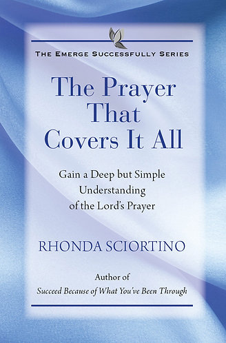 The Prayer That Covers It All