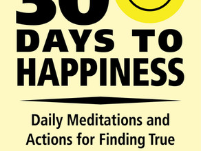 10 Reasons You Must Read 30 DAYS TO HAPPINESS