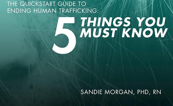 Quickstart Guide To Ending Human Trafficking