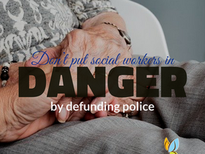 Defunding Police Predicts Tragedy For Social Workers