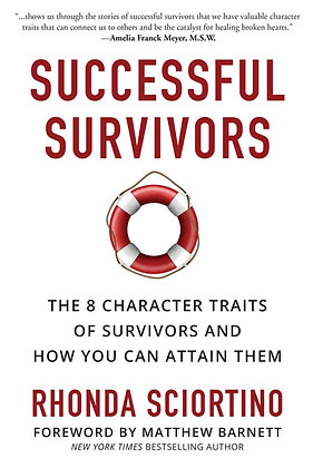 Successful Survivors, the 8  Character Traits of Survivors