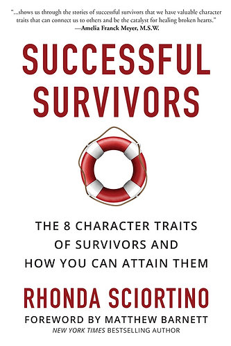 Successful Survivors--The 8 Character Traits of Survivors and How You Can Attain