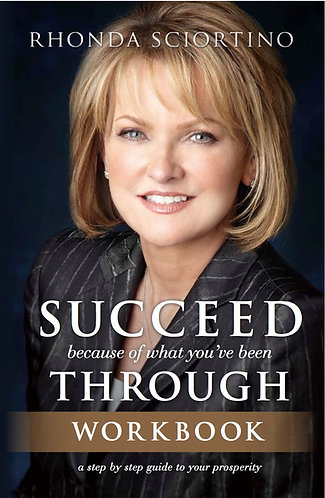 Succeed Because Of What You've Been Through Workbook